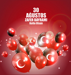 august 30 victory day turkish speak 0 agustos vector image