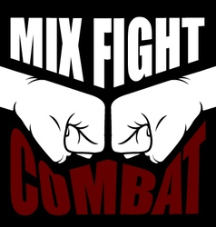 Mix fight combat emblem - collision of two fists vector