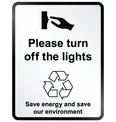 Turn off lights information sign vector