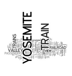 Yosemite train text background word cloud concept vector