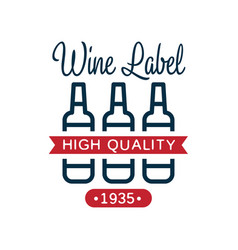 wine high quality label 1935 design element for vector image vector image