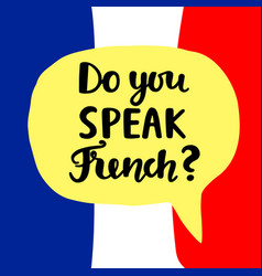 Do you speak french vector