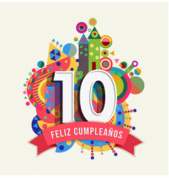 happy birthday 10 year card in spanish language vector image