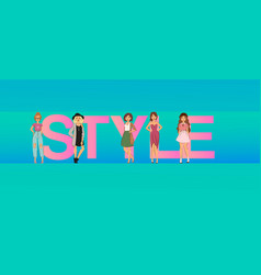 fashion girls on big style letters vector image
