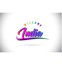 India welcome to word text with creative purple vector