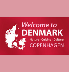 welcome to denmark - invitation card or flyer vector image