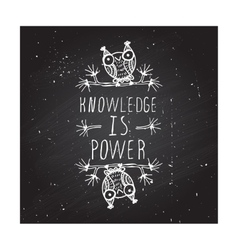 Knowledge is power - poster vector