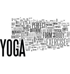 Is yoga the perfect exercise text background word vector