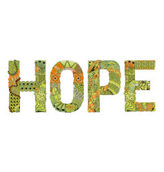 Word hope for coloring decorative zentangle vector