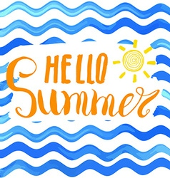 Lettering quote hello summer Hand drawn Sketch vector image