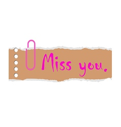 miss you on paper vector image vector image