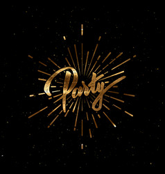 Party lettering sign with golden paint texture vector