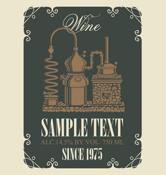 label for wine with retro wine production vector image vector image