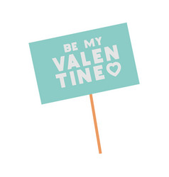 be my valentine isolated icon vector image