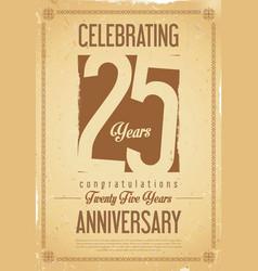 Anniversary retro background 25 years vector