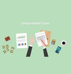 a man signing unliquidated claim vector image