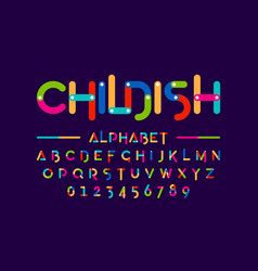 childish colorful font construction set alphabet vector image