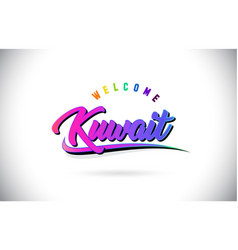 Kuwait welcome to word text with creative purple vector