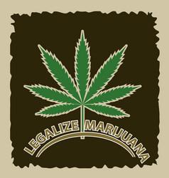 banner of marijuana legalization a leaf of vector image