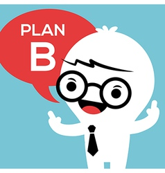 Business man with Plan B in speech bubble vector image