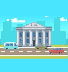city landscape with bank building cars skylines vector image