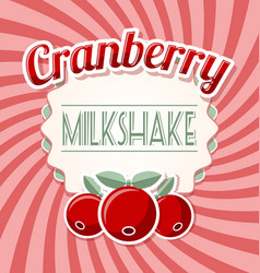 Cranberry milkshake label in retro style vector