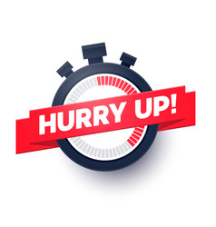 hurry up sign with stop watch vector image