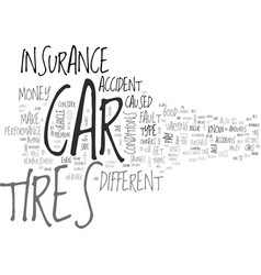 is your car tires safe text background word cloud vector image