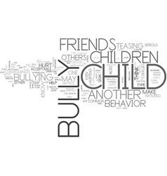 is your child a bully text background word cloud vector image vector image