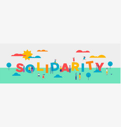 Solidarity day banner of diverse people helping vector