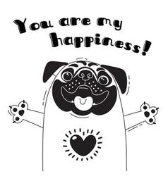 With joyful pug who says - you are my vector