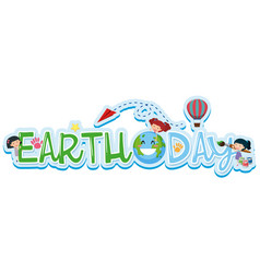 font design for word earth day vector image