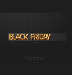 black friday progress loading bar in the form vector image