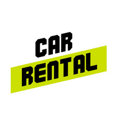 Car rental sticker vector