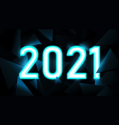 2021 text in neon light with low polygon vector image