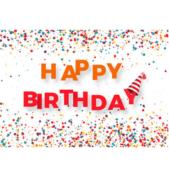 happy birthday congratulation template colorful vector image