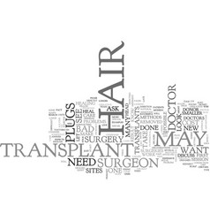 what to do about bad hair transplants text word vector image