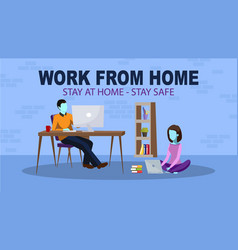 work from home - stay safe vector image