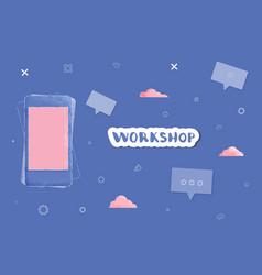 Workshop template vector