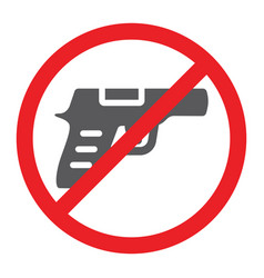 No gun glyph icon prohibited and restriction no vector