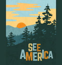 usa travel poster mountains and pine trees vector image