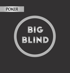 Black and white style big blind vector