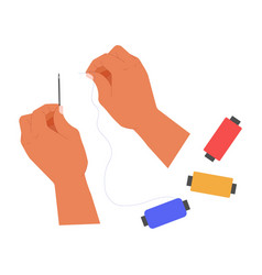 hands and thread with needles handmade and craft vector image