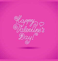 Lettering happy valentine s day vector