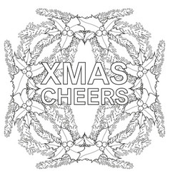 Xmas cheers black and white poster with holly vector