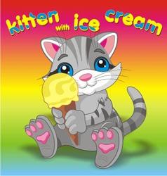 Kitten with ice cream grey vector image