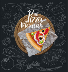 the pizza mexican slice with background vector image