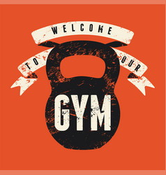retro gym typographic vintage grunge poster vector image