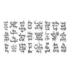 Set 25 hand lettering inscription positive vector