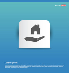 hands holding house icon - blue sticker button vector image